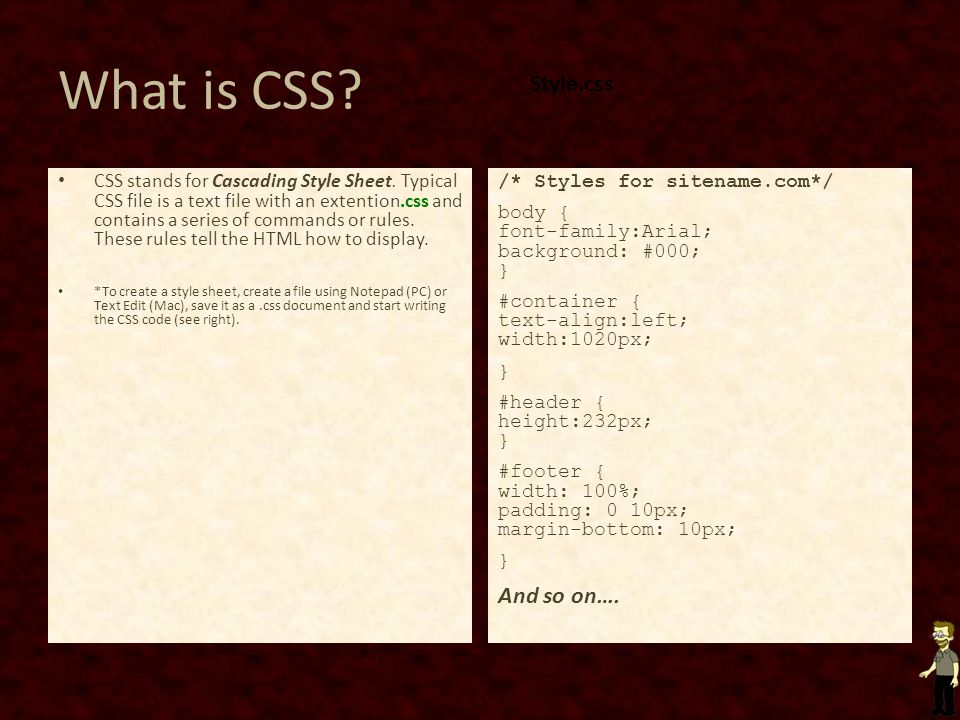 What is CSS Style.css And so on….