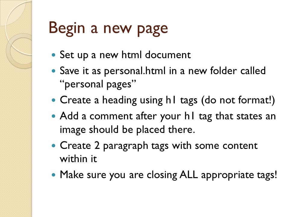 Begin a new page Set up a new html document