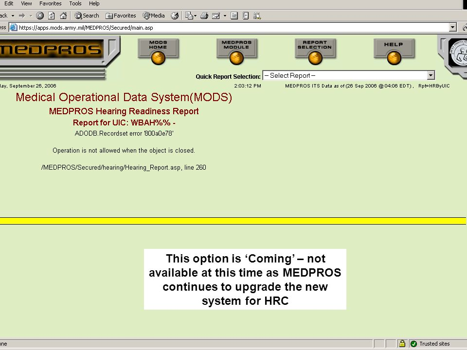 This option is 'Coming' – not available at this time as MEDPROS continues to upgrade the new system for HRC