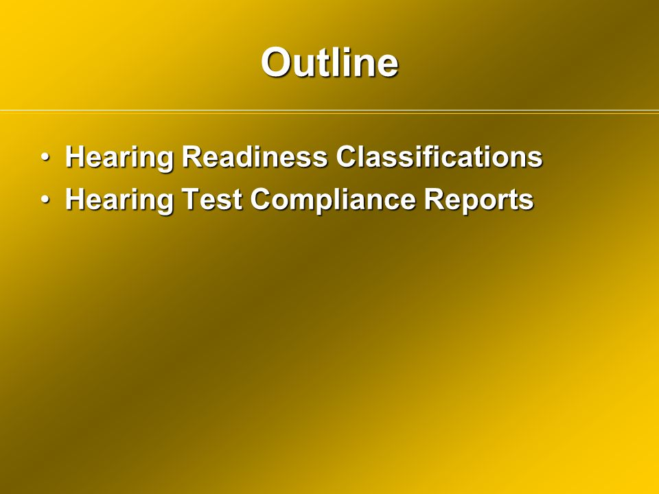 Outline Hearing Readiness Classifications