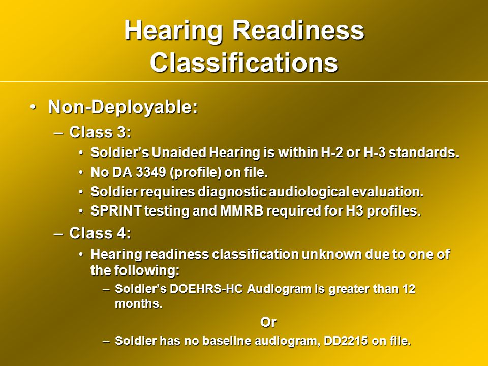 Hearing Readiness Classifications