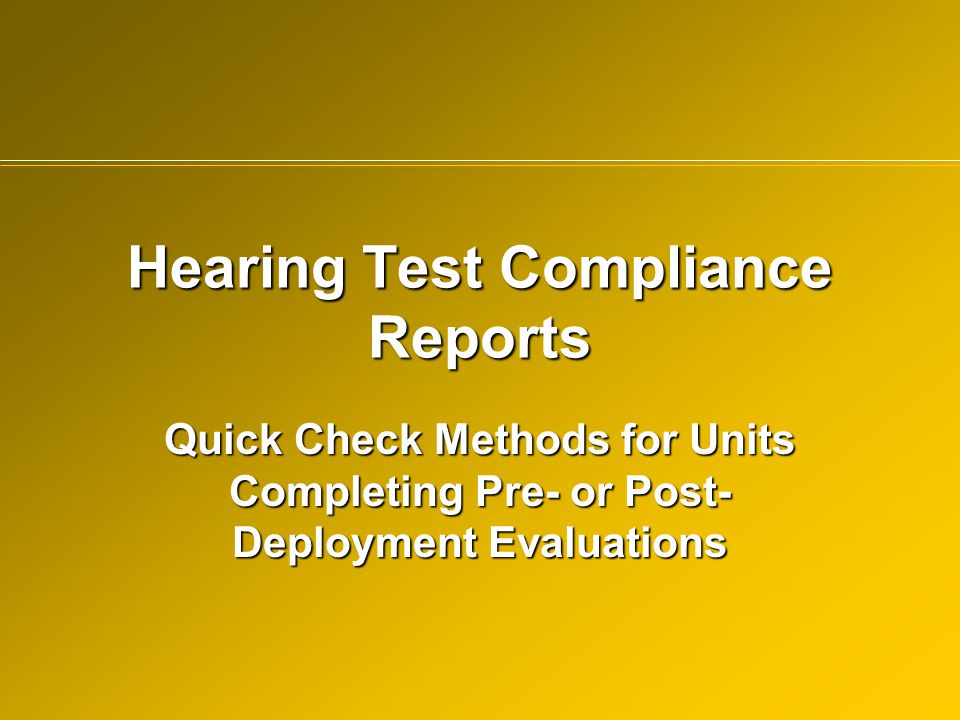 Hearing Test Compliance Reports