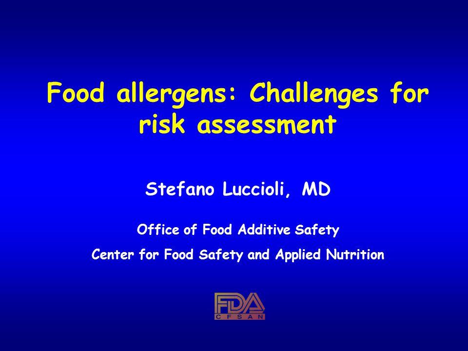 Food allergens: Challenges for risk assessment