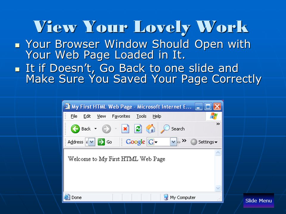 View Your Lovely Work Your Browser Window Should Open with Your Web Page Loaded in It.