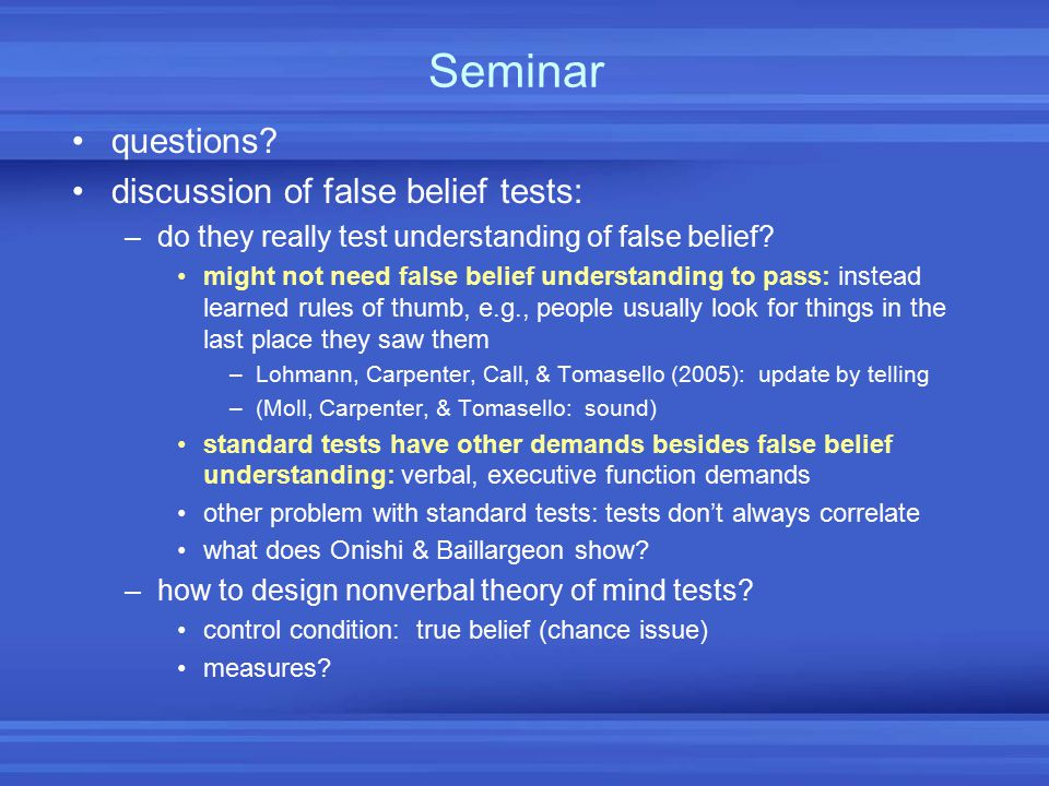 Seminar questions discussion of false belief tests: