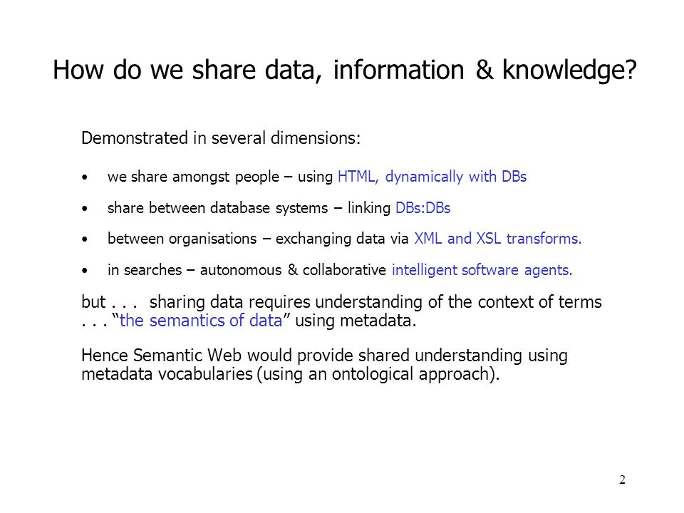 How do we share data, information & knowledge