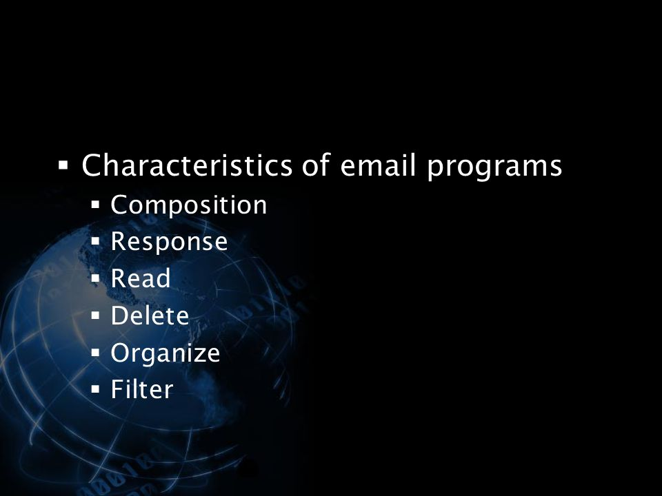 Characteristics of email programs