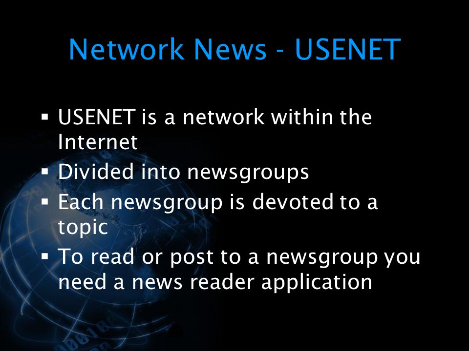Network News - USENET USENET is a network within the Internet