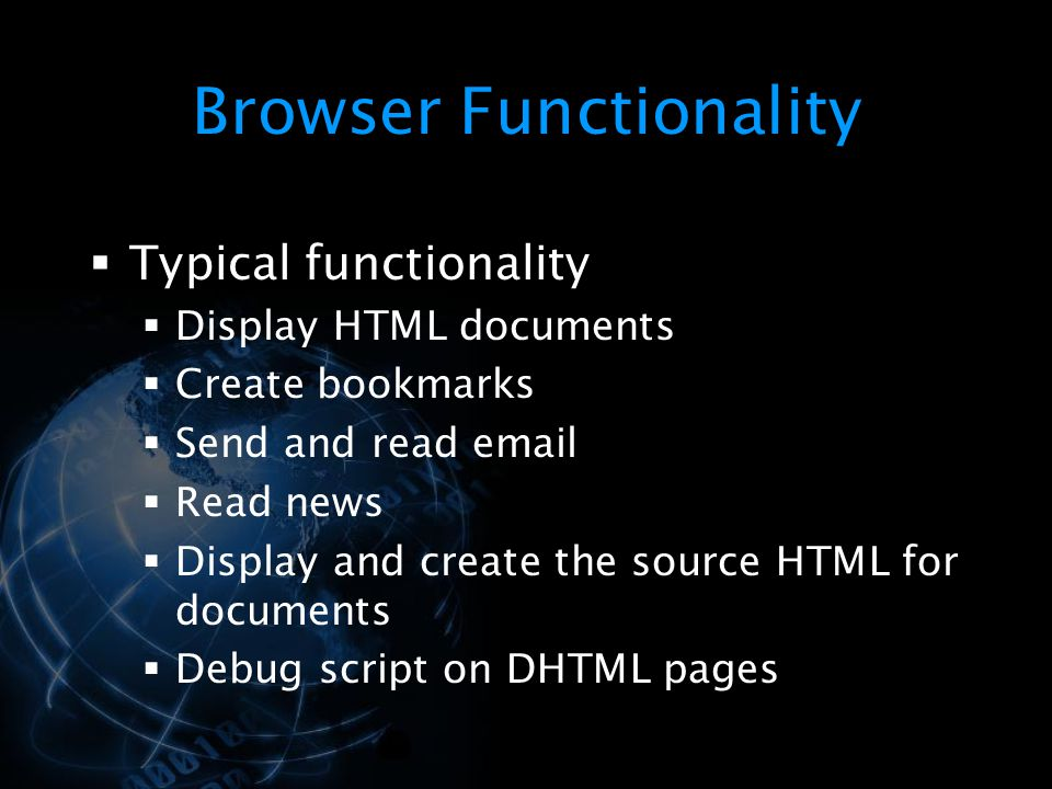 Browser Functionality