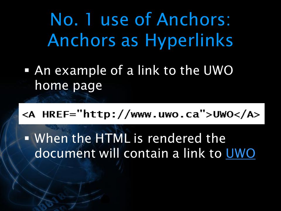 No. 1 use of Anchors: Anchors as Hyperlinks