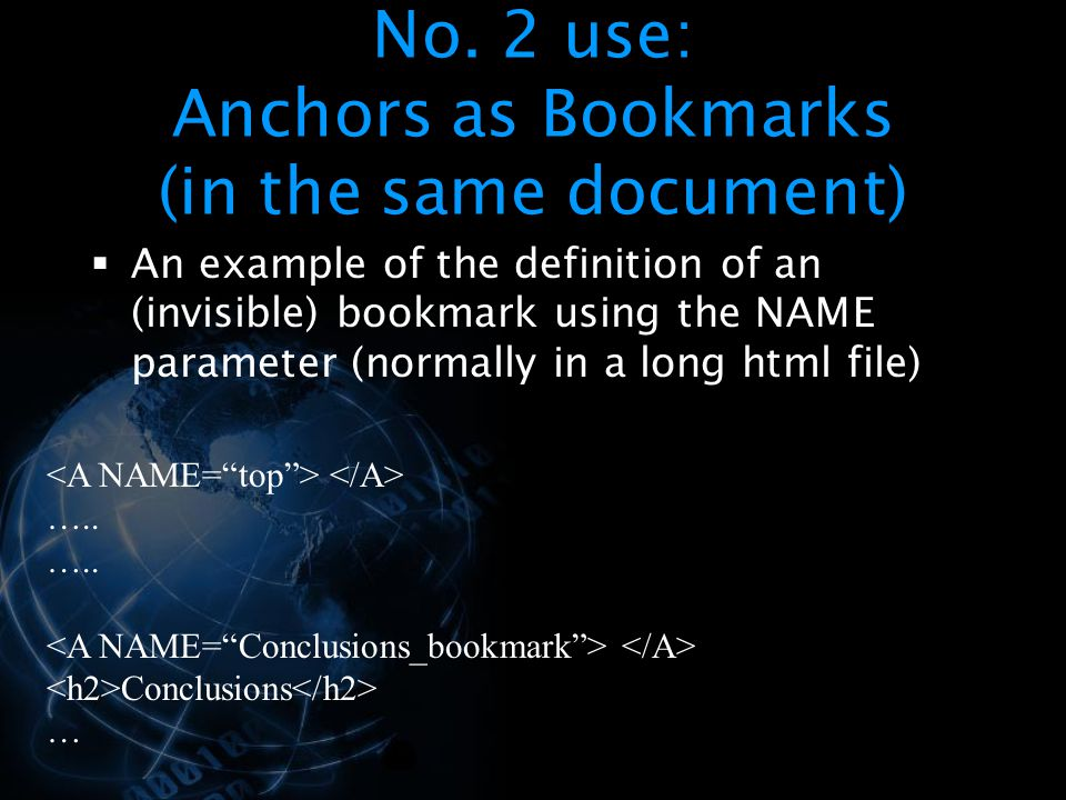 No. 2 use: Anchors as Bookmarks (in the same document)