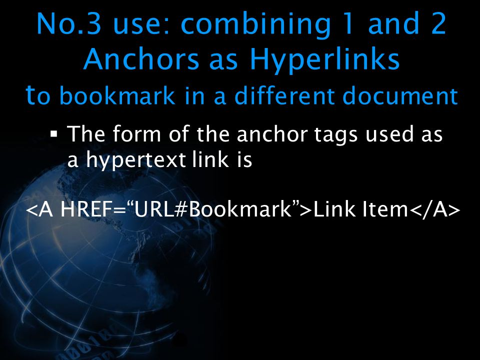 No.3 use: combining 1 and 2 Anchors as Hyperlinks to bookmark in a different document