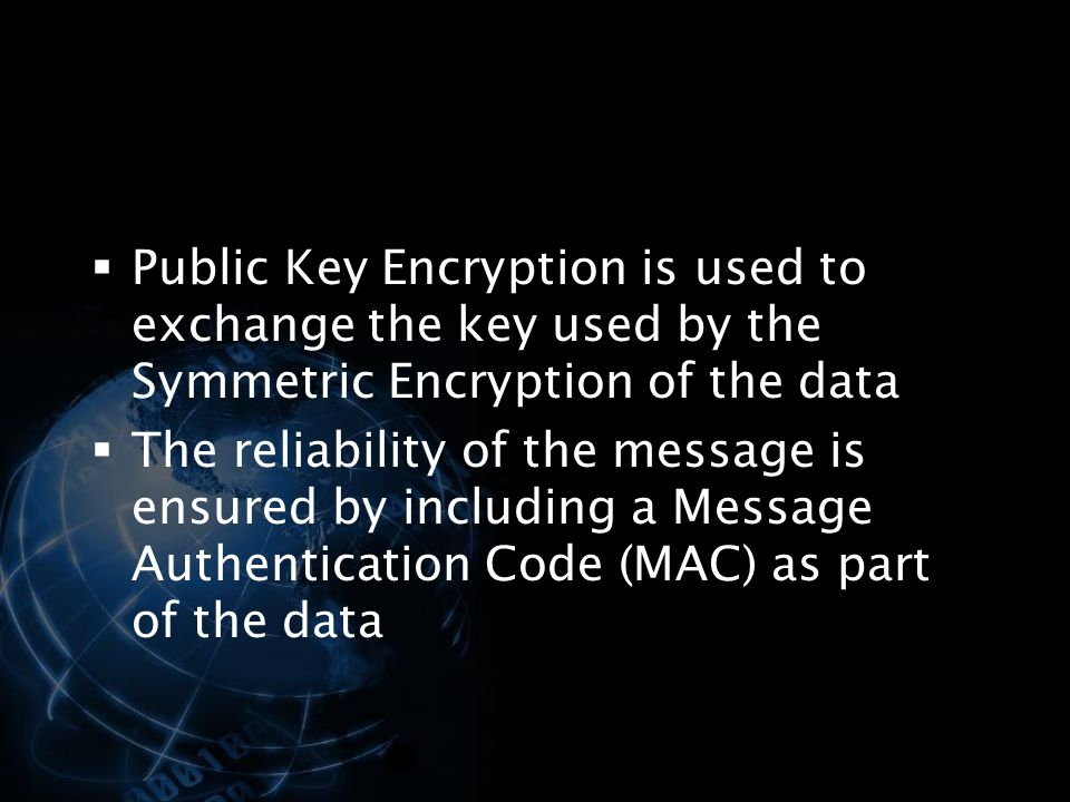 Public Key Encryption is used to exchange the key used by the Symmetric Encryption of the data