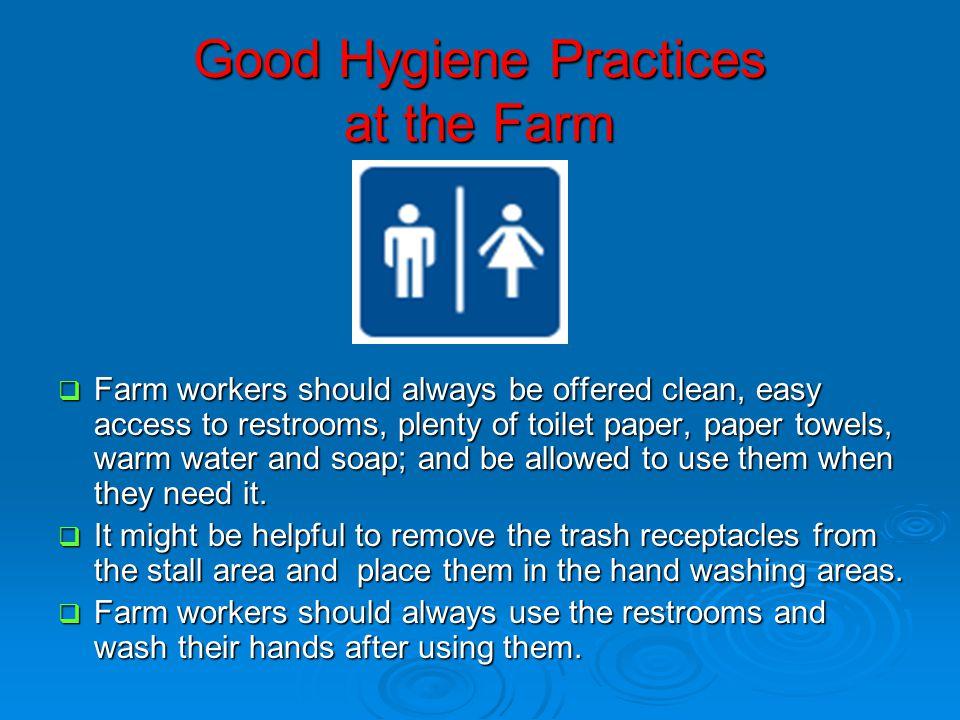 Good Hygiene Practices at the Farm