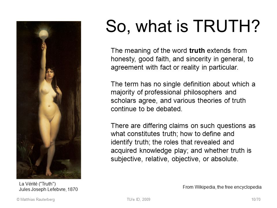 So, what is TRUTH