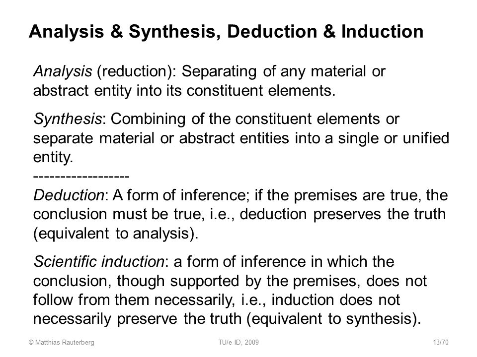 Analysis & Synthesis, Deduction & Induction