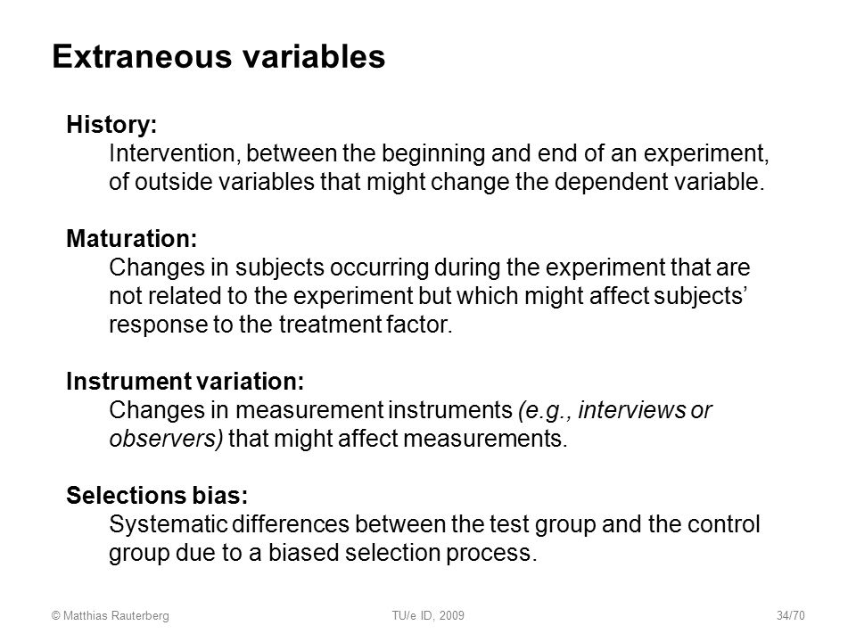 Extraneous variables History: