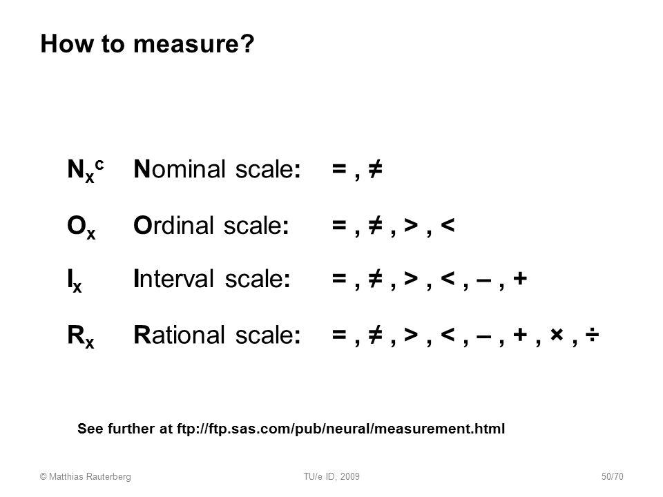 Ox Ordinal scale: = , ≠ , > , <