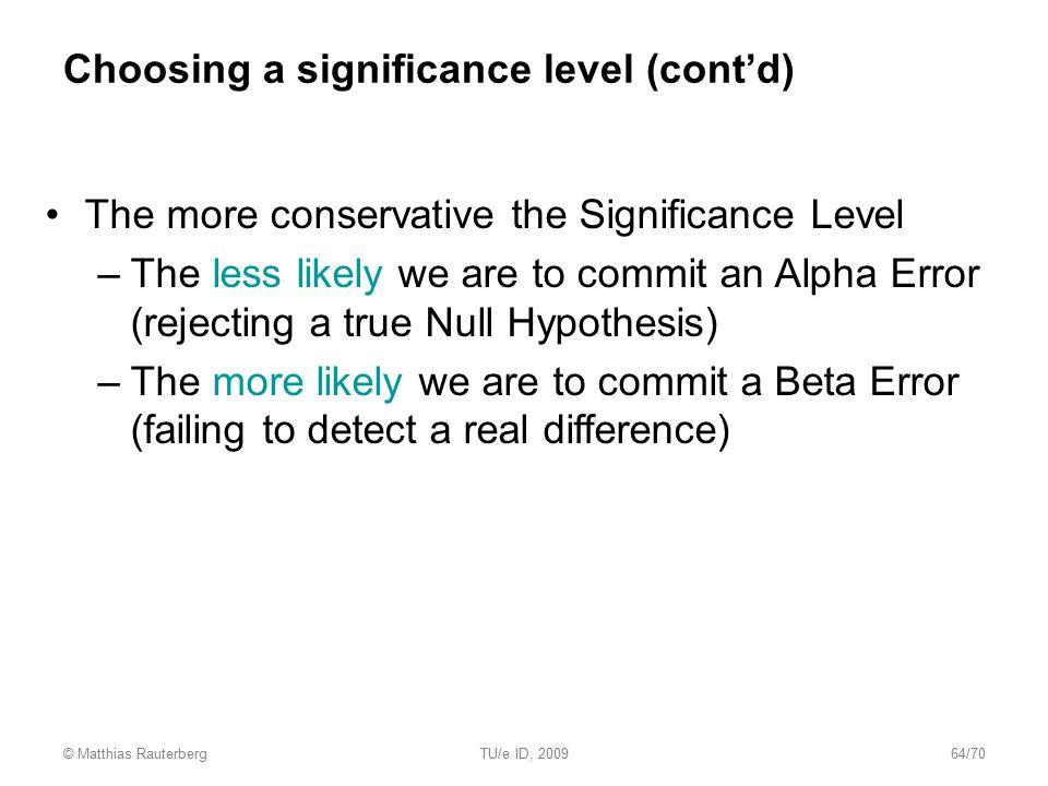 Choosing a significance level (cont'd)