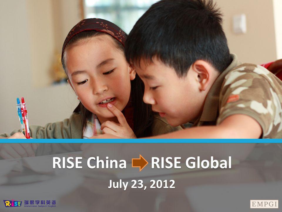 RISE China RISE Global July 23, 2012