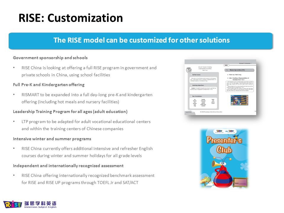 The RISE model can be customized for other solutions