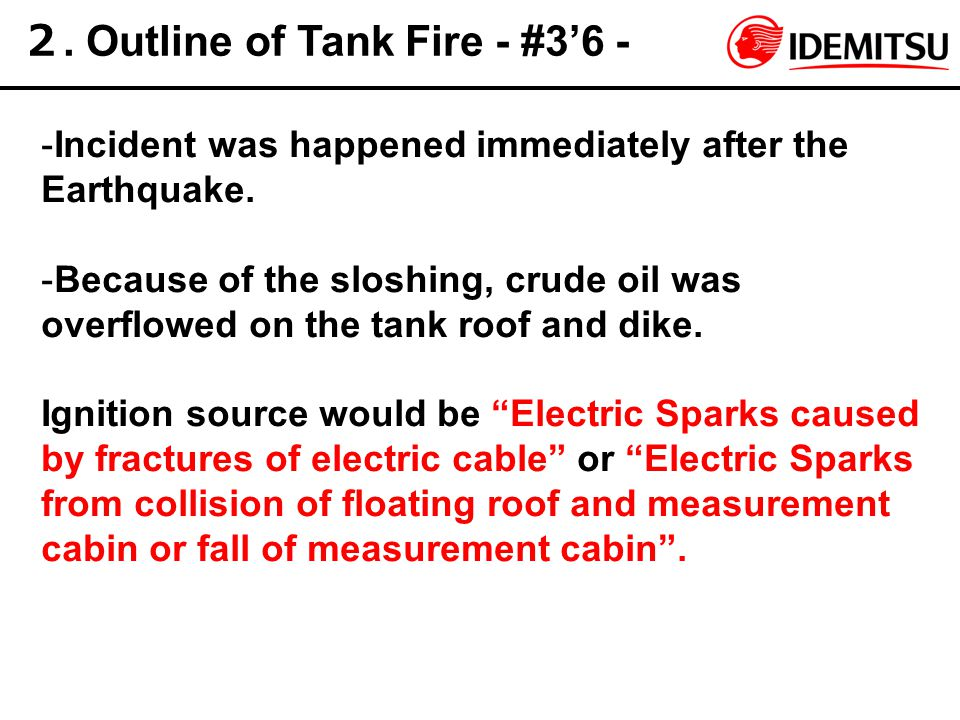 2. Outline of Tank Fire - #3'6 -
