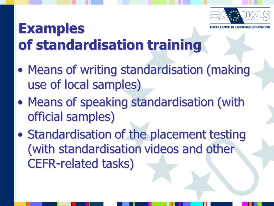 Examples of standardisation training