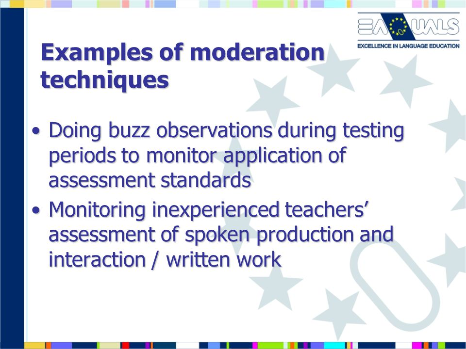 Examples of moderation techniques