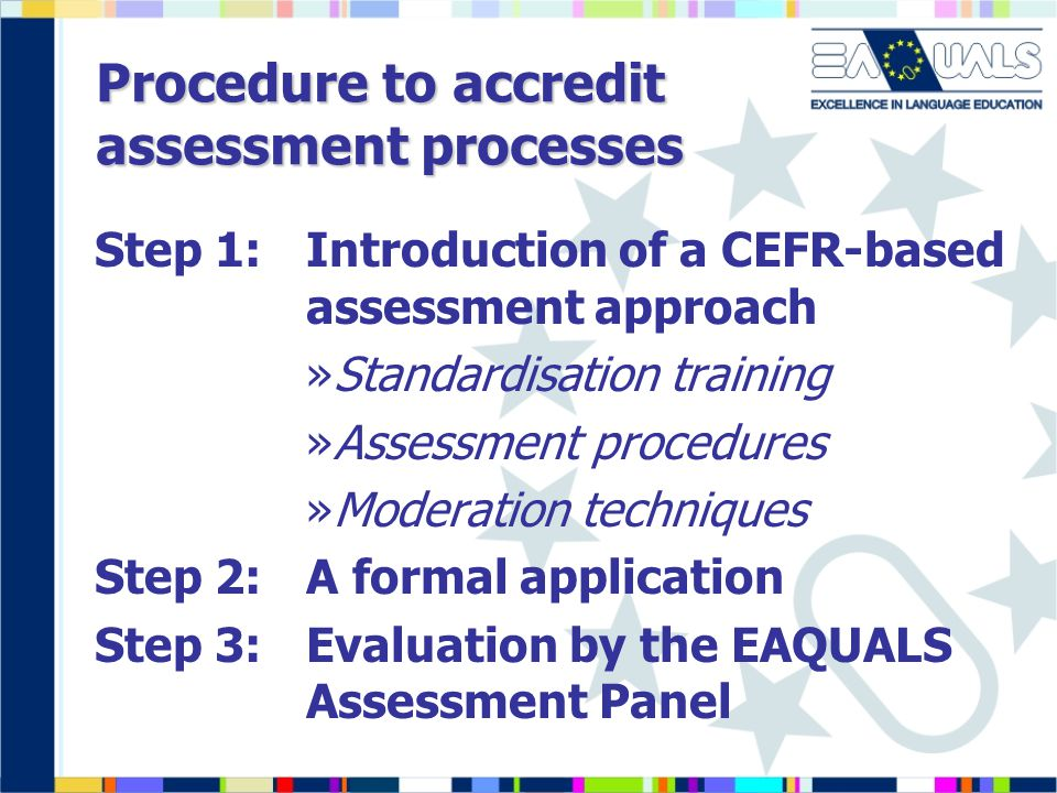 Procedure to accredit assessment processes