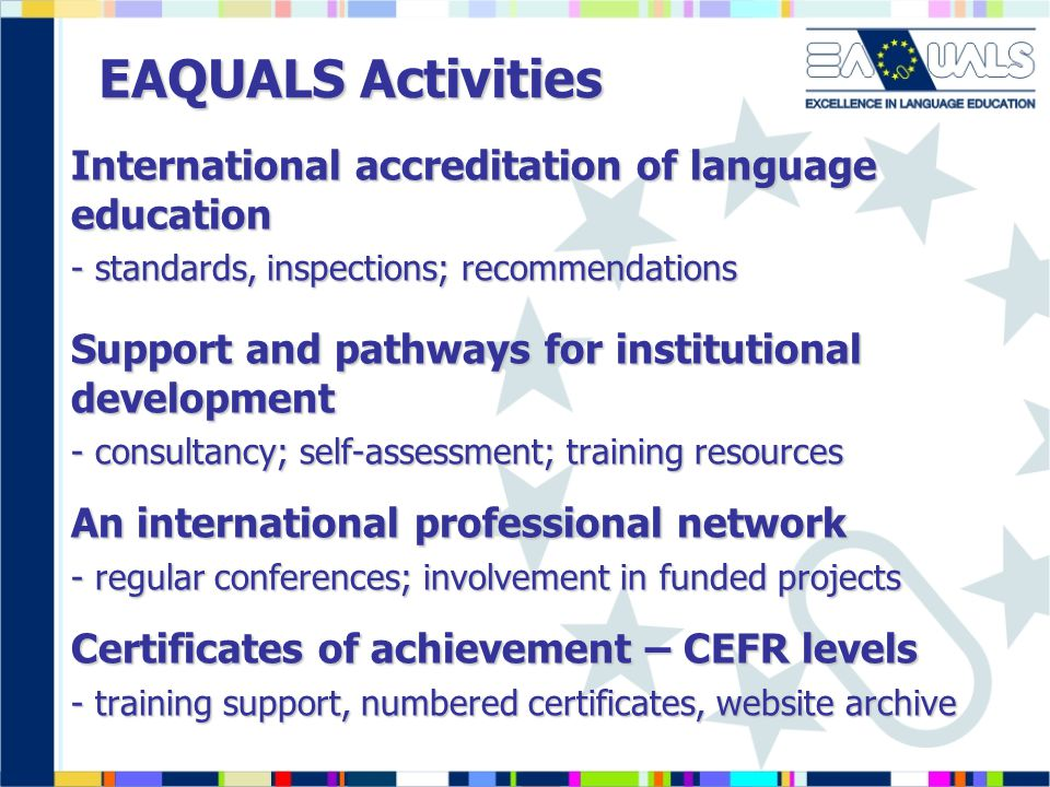 EAQUALS Activities International accreditation of language education