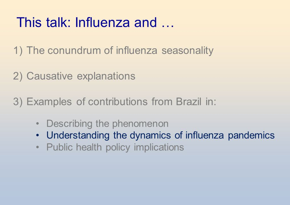 This talk: Influenza and …