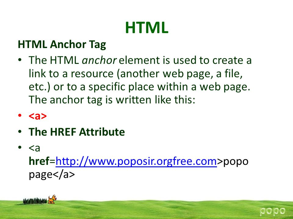 HTML HTML Anchor Tag.