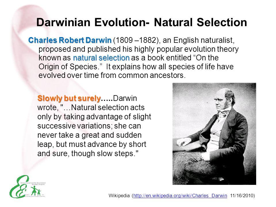 Darwinian Evolution- Natural Selection