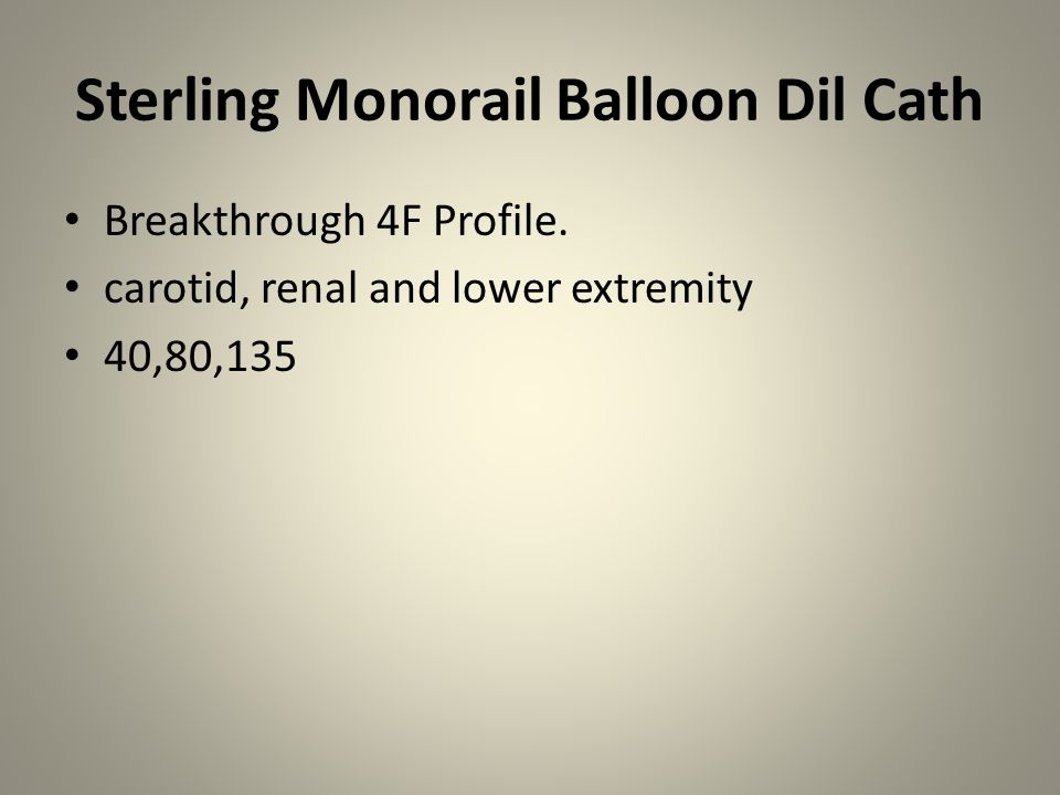 Sterling Monorail Balloon Dil Cath