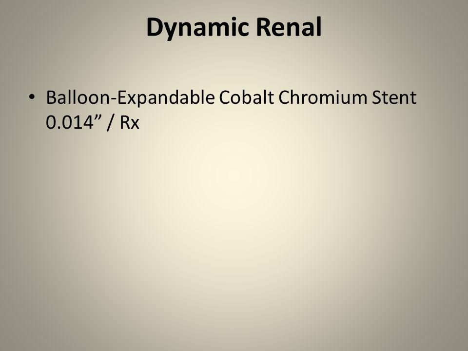 Dynamic Renal Balloon-Expandable Cobalt Chromium Stent 0.014 / Rx