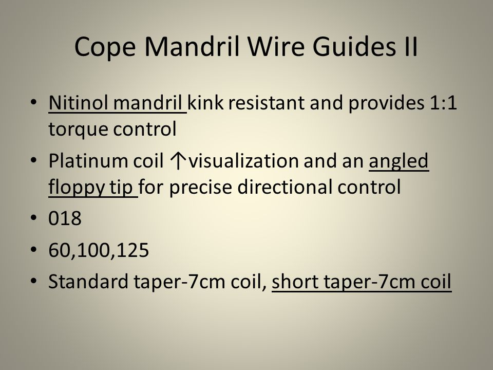 Cope Mandril Wire Guides II