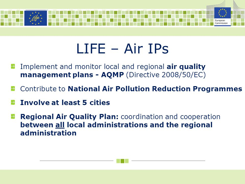 LIFE – Air IPs Implement and monitor local and regional air quality management plans - AQMP (Directive 2008/50/EC)
