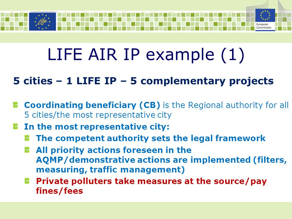 LIFE AIR IP example (1) 5 cities – 1 LIFE IP – 5 complementary projects.