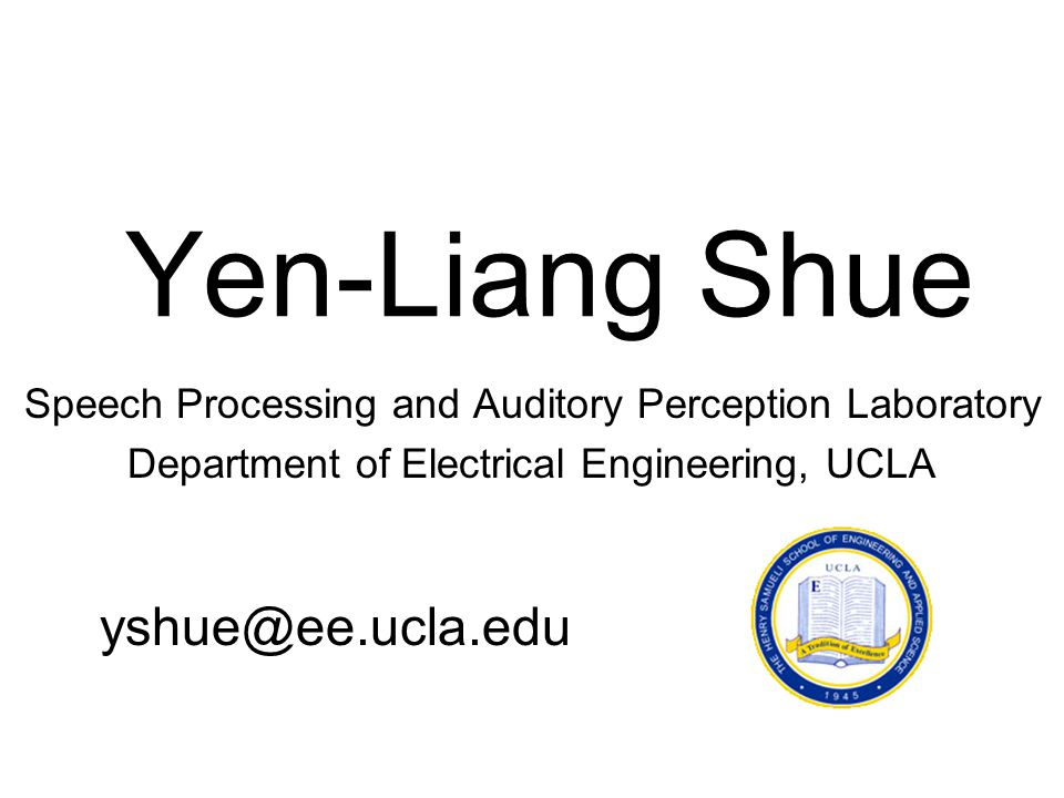 Yen-Liang Shue yshue@ee.ucla.edu