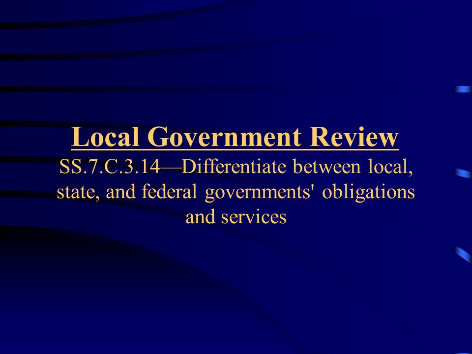 Local Government Review. SS. 7. C. 3
