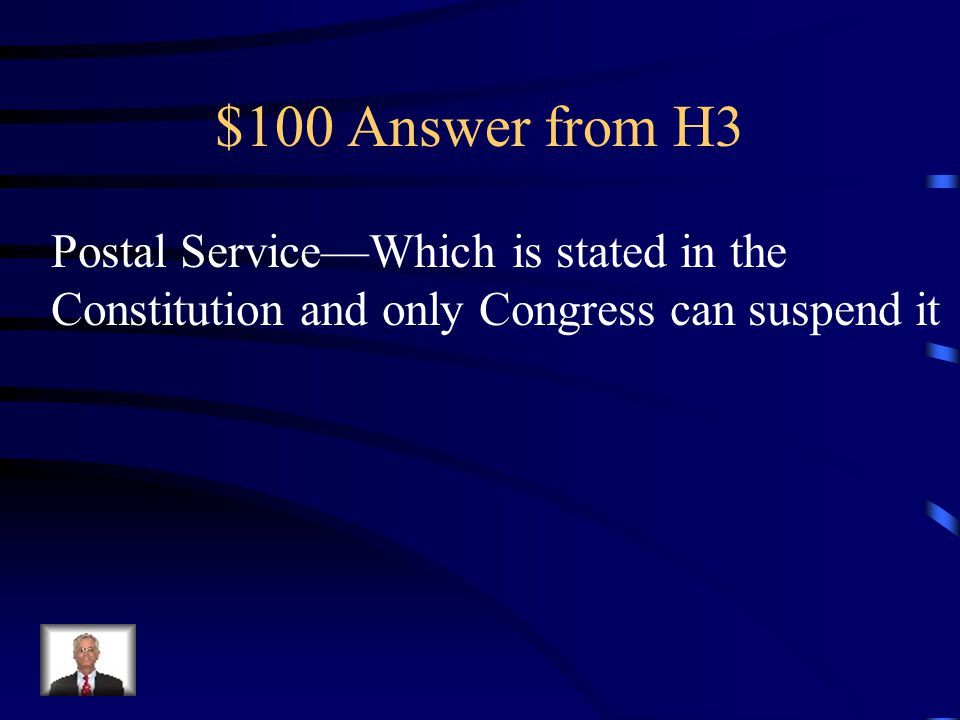 $100 Answer from H3 Postal Service—Which is stated in the