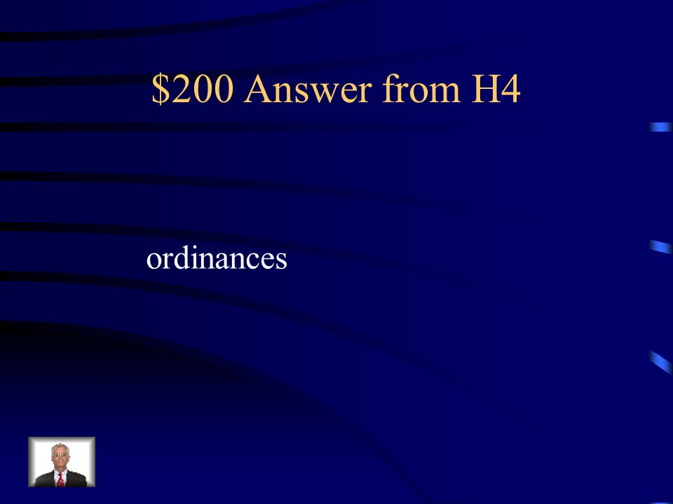 $200 Answer from H4 ordinances