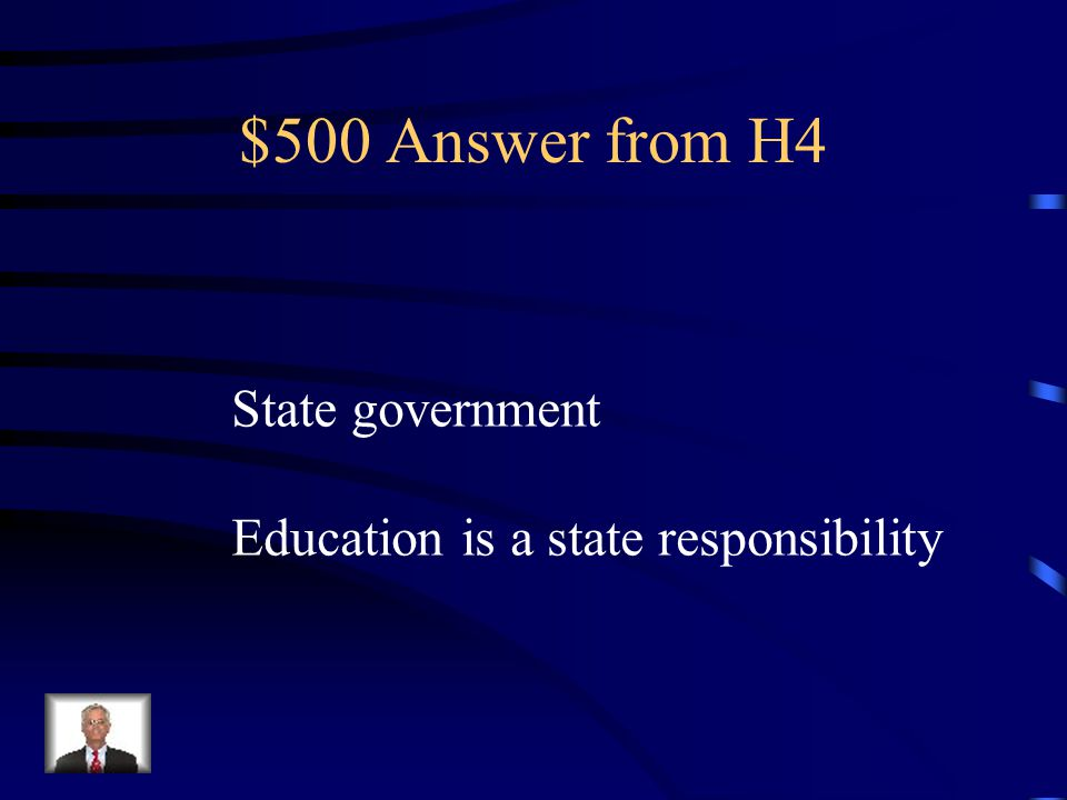 $500 Answer from H4 State government