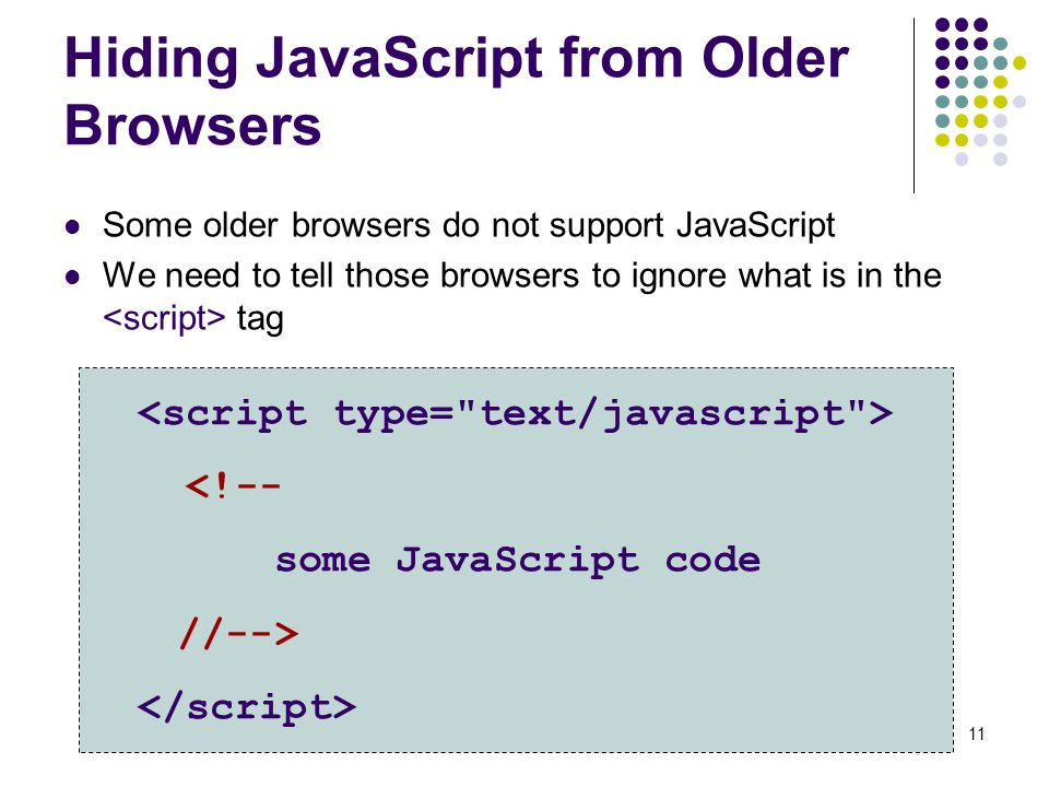 Hiding JavaScript from Older Browsers