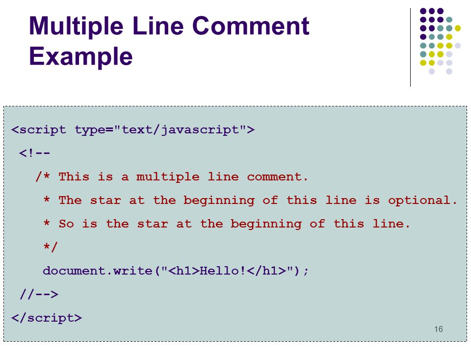 Multiple Line Comment Example