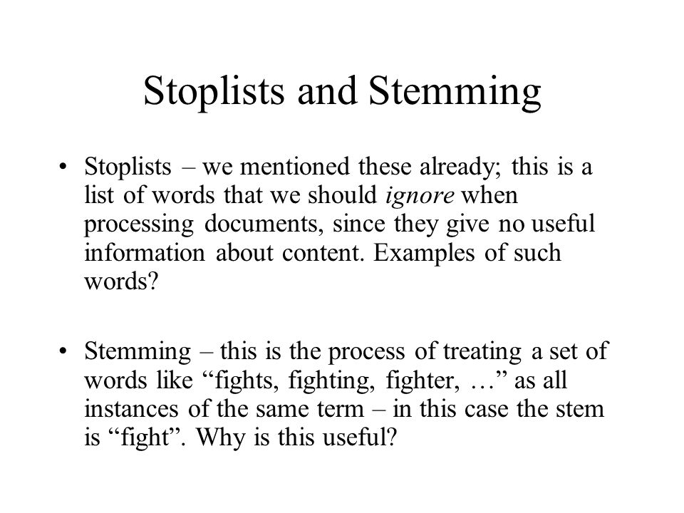 Stoplists and Stemming