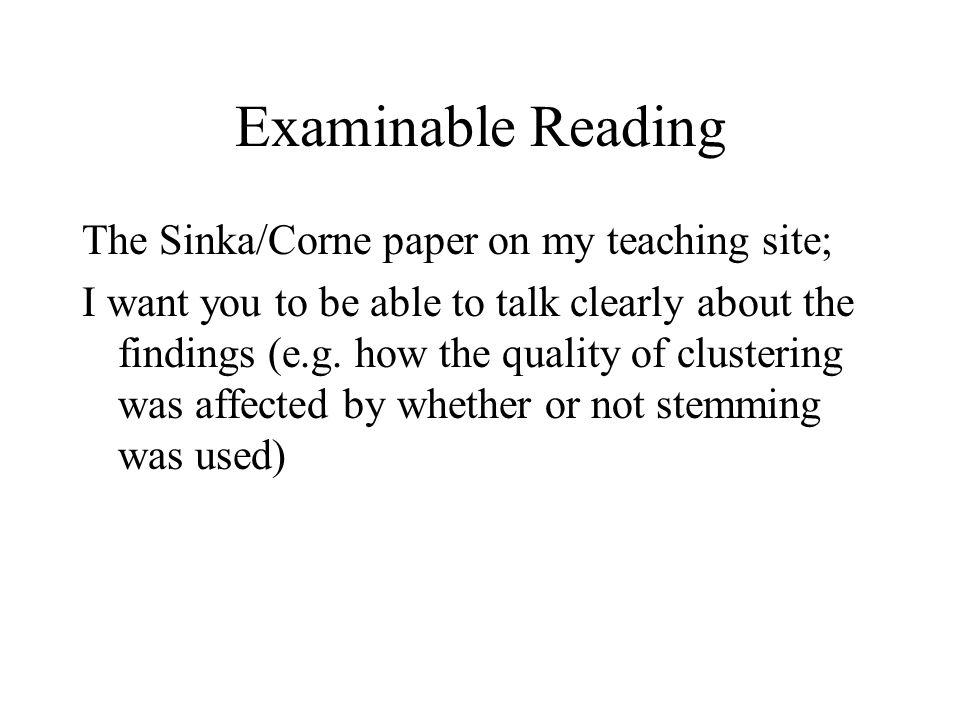 Examinable Reading The Sinka/Corne paper on my teaching site;