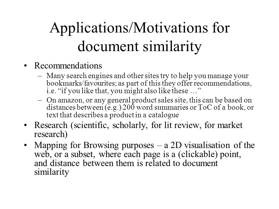 Applications/Motivations for document similarity