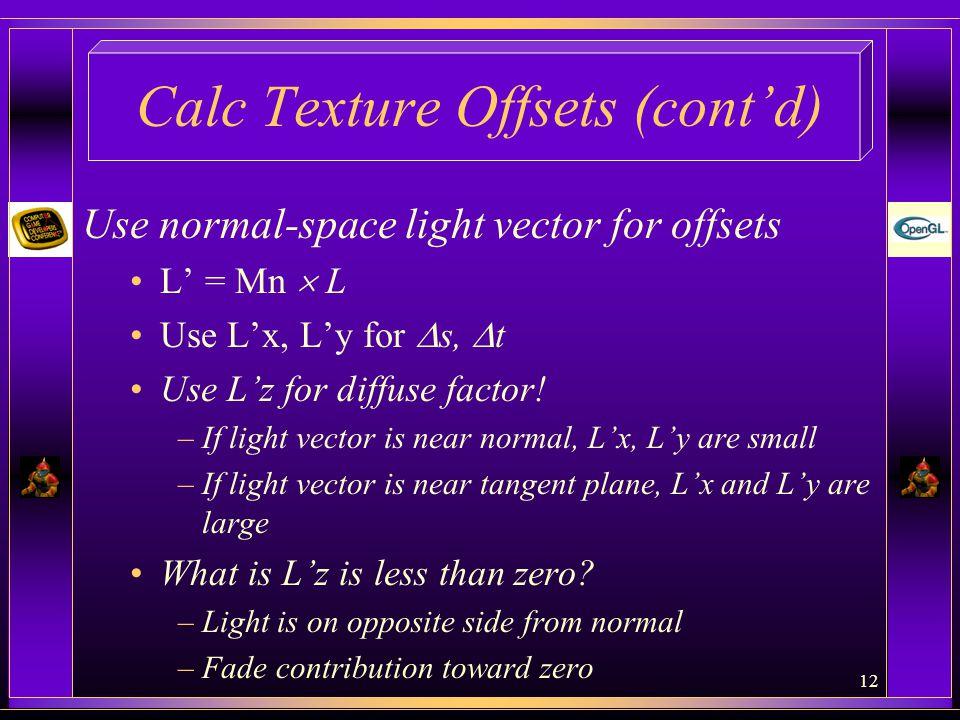 Calc Texture Offsets (cont'd)