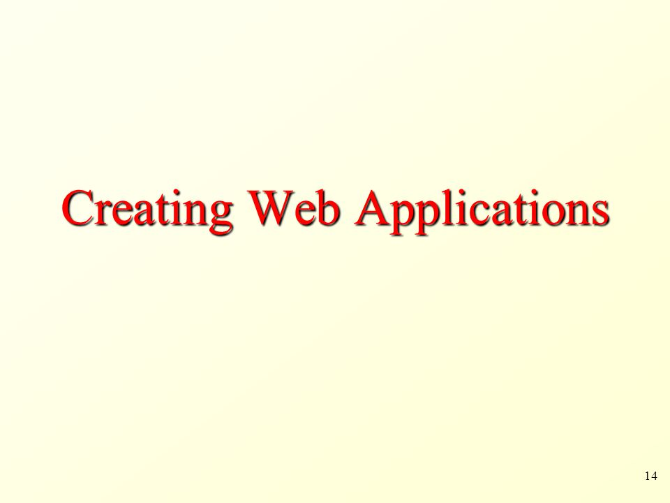 Creating Web Applications